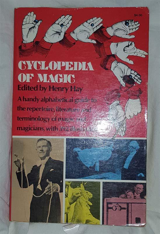 Cyclopedia of magic - Edited by Henry Hay